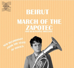 Beirut, March of the zapotec